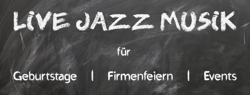 JazzMazz spielt live Musik für Geburtstage, Firmenfeiern und sonstige Events.